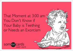 -that-moment-at-300-am-you-dont-know-if-your-baby-is-teething-or-needs-an-exorcism-4c219