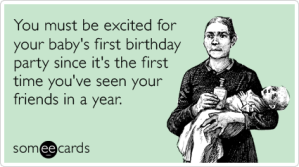 baby-first-birthday-no-friends-party-excited-baby-ecards-someecards