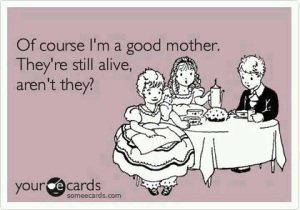 good mother alive