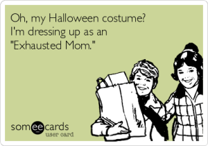oh-my-halloween-costume-im-dressing-up-as-an-exhausted-mom-8a462